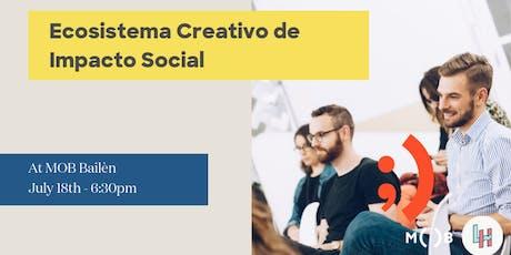 Ecosistema Creativo de Impacto Social  entradas