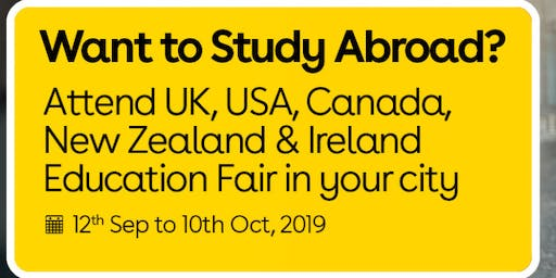Want to Study Abroad? Attend UK, USA, Canada, New Zealand & Ireland Education Fair in Amritsar