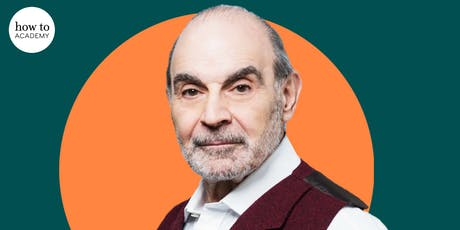 How to: Academy presents...An Evening with David Suchet. David Suchet in conversation with Hannah MacInnes. tickets