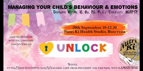 Managing your Child's Behaviour and Emotions  tickets