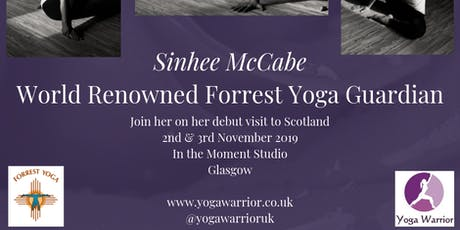 Sinhee McCabe Forrest Yoga Weekend  tickets