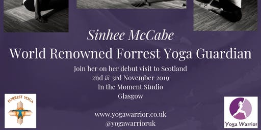 Sinhee McCabe Forrest Yoga Weekend