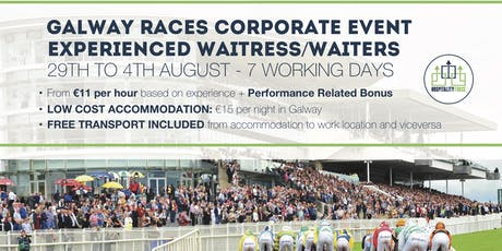 EXPERIENCED WAITRESS/WAITERS - HORSE RACING CORPORATE EVENT IN GALWAY tickets