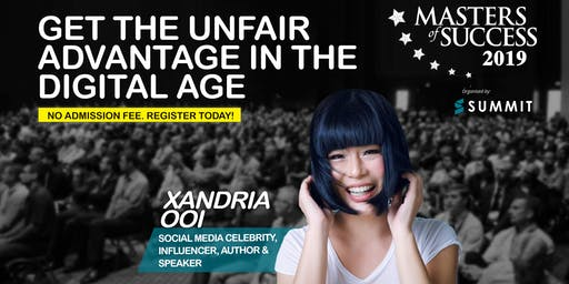 Masters of Success Kuala Lumpur 2019 Presents Media Influencer Xandria Ooi
