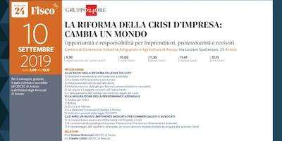 LA RIFORMA DELLA CRISI D'IMPRESA CAMBIA UN MONDO, Arezzo, 10 settembre