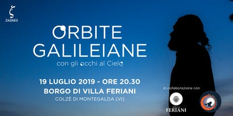 Orbite Galileiane -  Con gli occhi al Cielo | Borgo di Villa Feriani biglietti