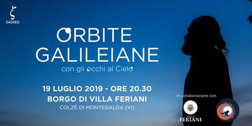 Orbite Galileiane -  Con gli occhi al Cielo | Borgo di Villa Feriani