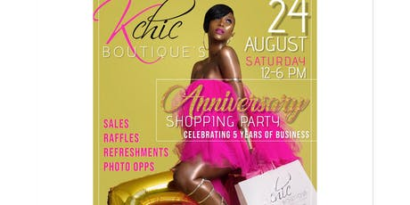 Kchic's 5 year anniversary shopping party tickets