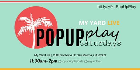 PopUp Play Saturdays - My Yard Live tickets