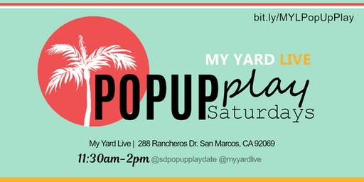 PopUp Play Saturdays - My Yard Live
