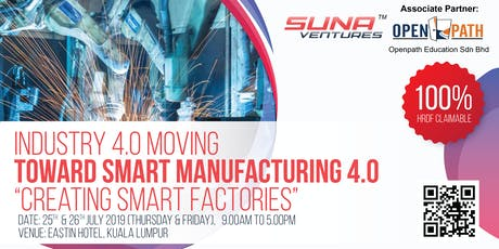 Industry 4.0: Moving Toward Smart Manufacturing 4.0 tickets