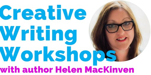 Creative Writing Workshop with author Helen MacKinven
