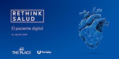 Rethink salud: El paciente digital tickets