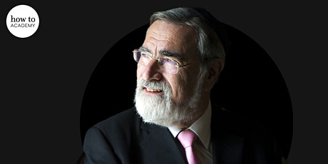 How to: Lead a Good Life | With Jonathan Sacks.   tickets