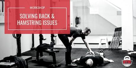Solving Back & Hamstring Issues Workshop tickets