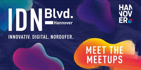 Meet the Meetups @ IDN-Blvd. Hannover 2019 Tickets