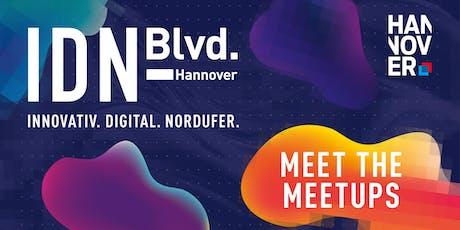 Meet the Meetups @ IDN-Blvd. Hannover 2019 Tickets