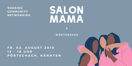 SALON MAMA x Wörthersee tickets
