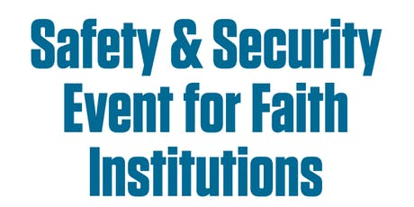 Safety and Security Event for Faith Institutions tickets
