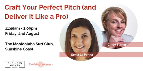 Sunshine Coast, Business Women Australia: Craft Your Perfect Pitch tickets