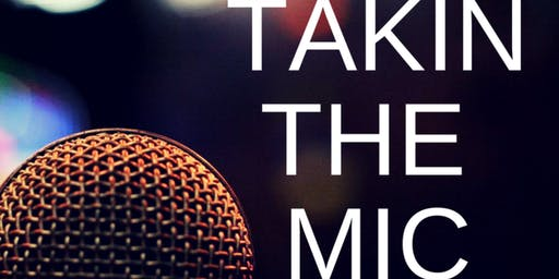 Takin' the Mic