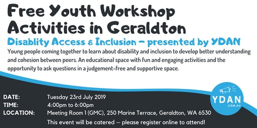 Disability Access & Inclusion Workshops (Youth) by YDAN - Geraldton FREE EVENT