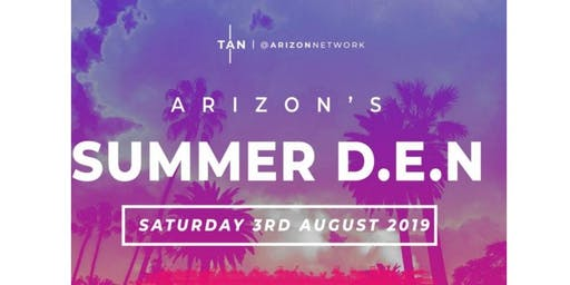 Arizon's Summer D.E.N