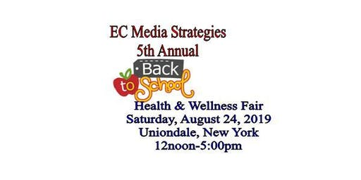 EC Media 5th Annual Back-To-School Health and Wellness Fair 2019, Uniondale, NY