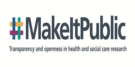Make it public - HRA research transparency consultation workshop, Belfast