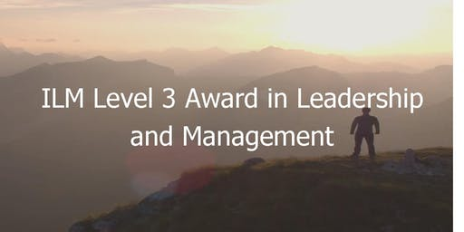ILM Level 3 Award in Leadership and Management