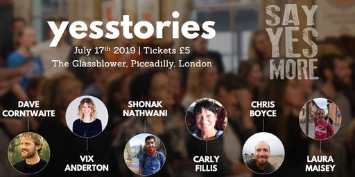 Yes Stories July 2019 - A Night of Inspiration
