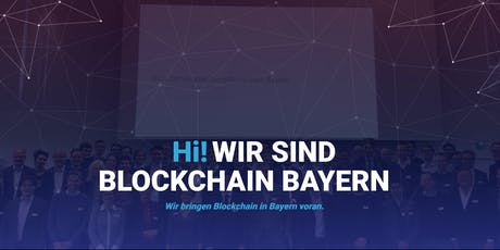 Gründungsfeier von Blockchain Bayern e.V. Tickets