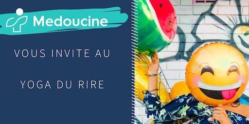Yoga du rire/ Laughter Yoga BY MEDOUCINE