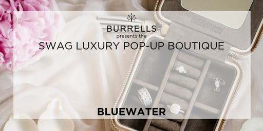 BURRELLS presents SWAG Luxury Pop Up Boutique - Bluewater Wedding Fair