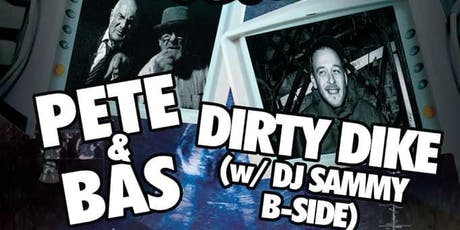 Ultra Sound Presents: Pete & Bas X Dirty Dike tickets