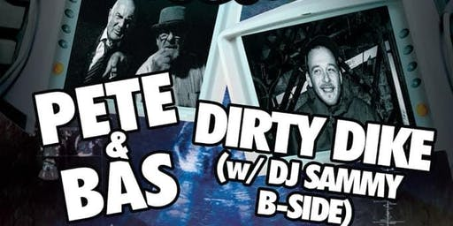 Ultra Sound Presents: Pete & Bas X Dirty Dike