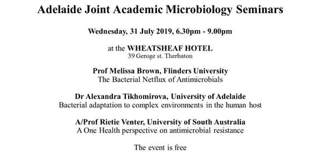 Adelaide Joint Academic Microbiology Seminars  (Adelaide JAMS) 31 July 2019 tickets