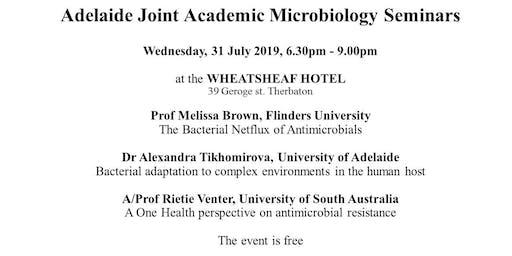 Adelaide Joint Academic Microbiology Seminars  (Adelaide JAMS) 31 July 2019