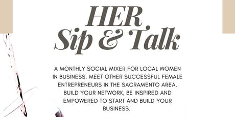 HER Sip & Talk (for Local Women in Business) tickets
