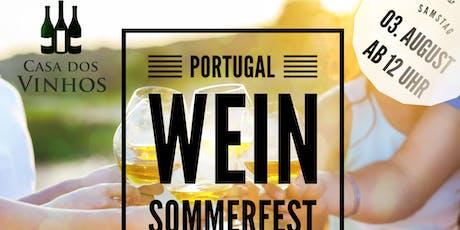Casa dos Vinhos - Portugal Wein Sommerfest Tickets