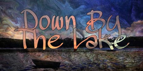 Down By The Lake tickets