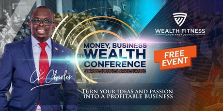 Money Wealth And Business Conference tickets