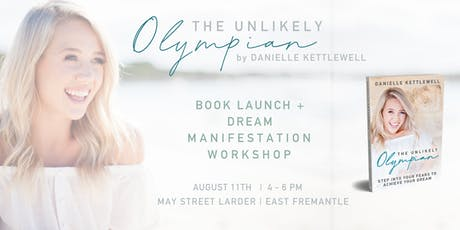The Unlikely Olympian Book Launch + Dream Manifestation Workshop tickets