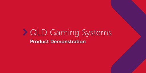 QLD Gaming Systems | Product Demonstration