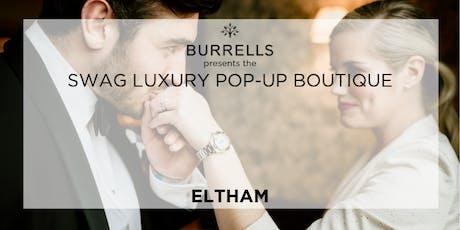 BURRELLS presents Swag Luxury Pop Up Boutique - Tudor Barn Wedding Fair, Eltham tickets