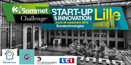 3ème SOMMET START-UP & INNOVATION LILLE 2019 billets