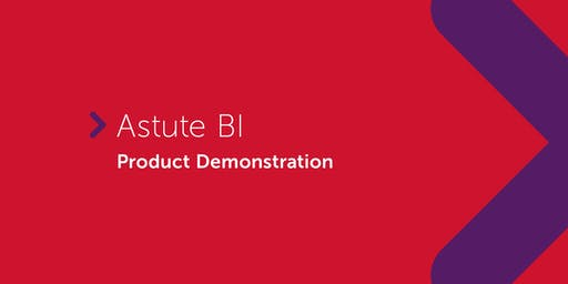 Astute BI | Product Demonstration (VIC, NSW, ACT & NT only)