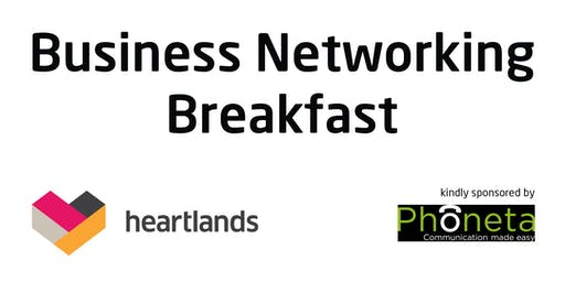 Heartlands August Business Networking Breakfast