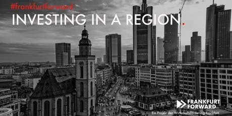 Frankfurt Forward: Investing in a Region tickets