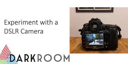Experiment with a DSLR Camera